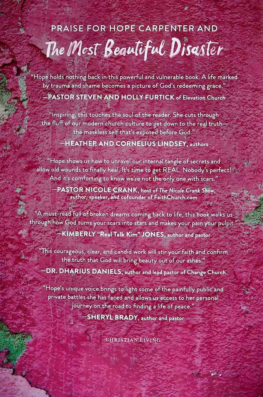 The Most Beautiful Disaster: How God Makes Miracles Out of Our Mistakes Hardback