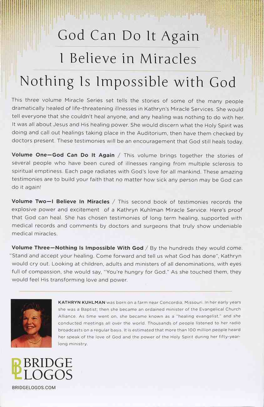 Kathryn Kuhlman Miracle Box Set: I Believe in Miracles/God Can Do It Again / Nothing is Impossible With God Paperback