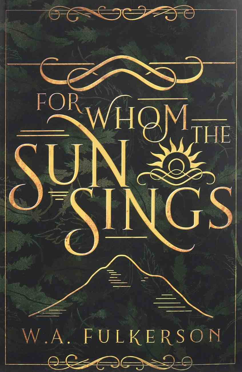 For Whom the Sun Sings Paperback