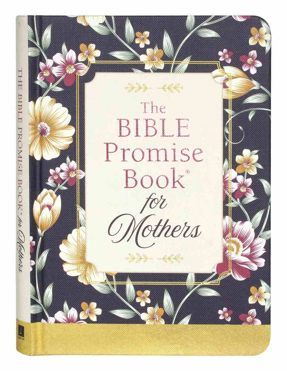 The Bible Promise Book For Mothers Hardback