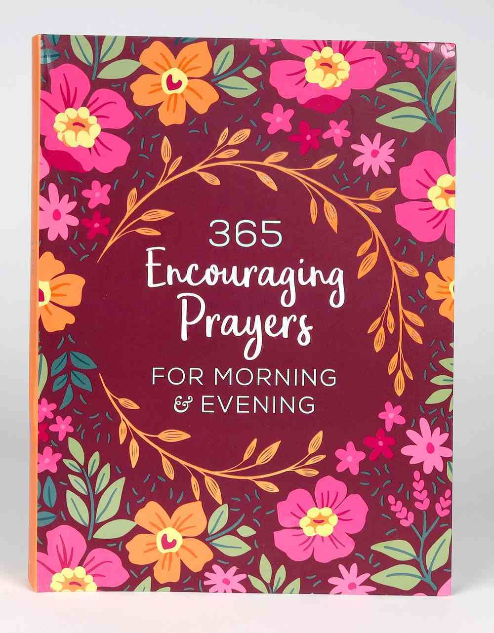 365 Encouraging Prayers For Morning and Evening Paperback