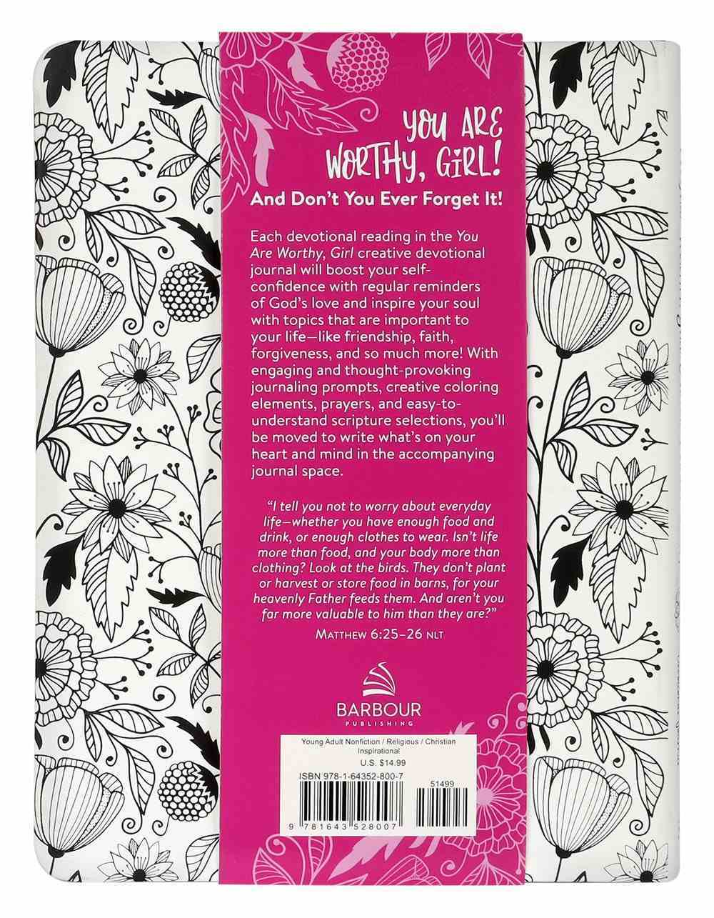 You Are Worthy, Girl. Never Forget That!: A Creative Devotional Journal Paperback