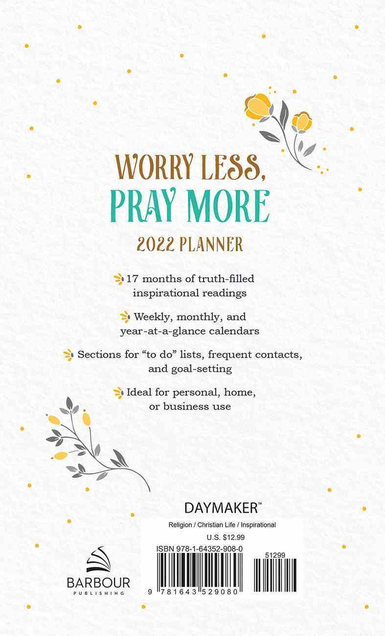 2021-2022 17-Month Diary/Planner: Worry Less, Pray More Hardback