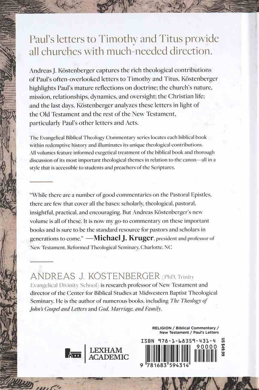 1-2 Timothy and Titus (Evangelical Biblical Theology Commentary Series) Hardback