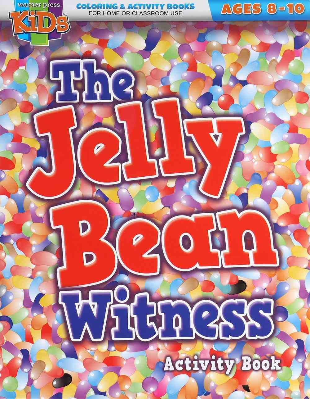 The Jelly Bean Witness (Ages 8-10 Reproducible) (Warner Press Colouring & Activity Books Series) Paperback