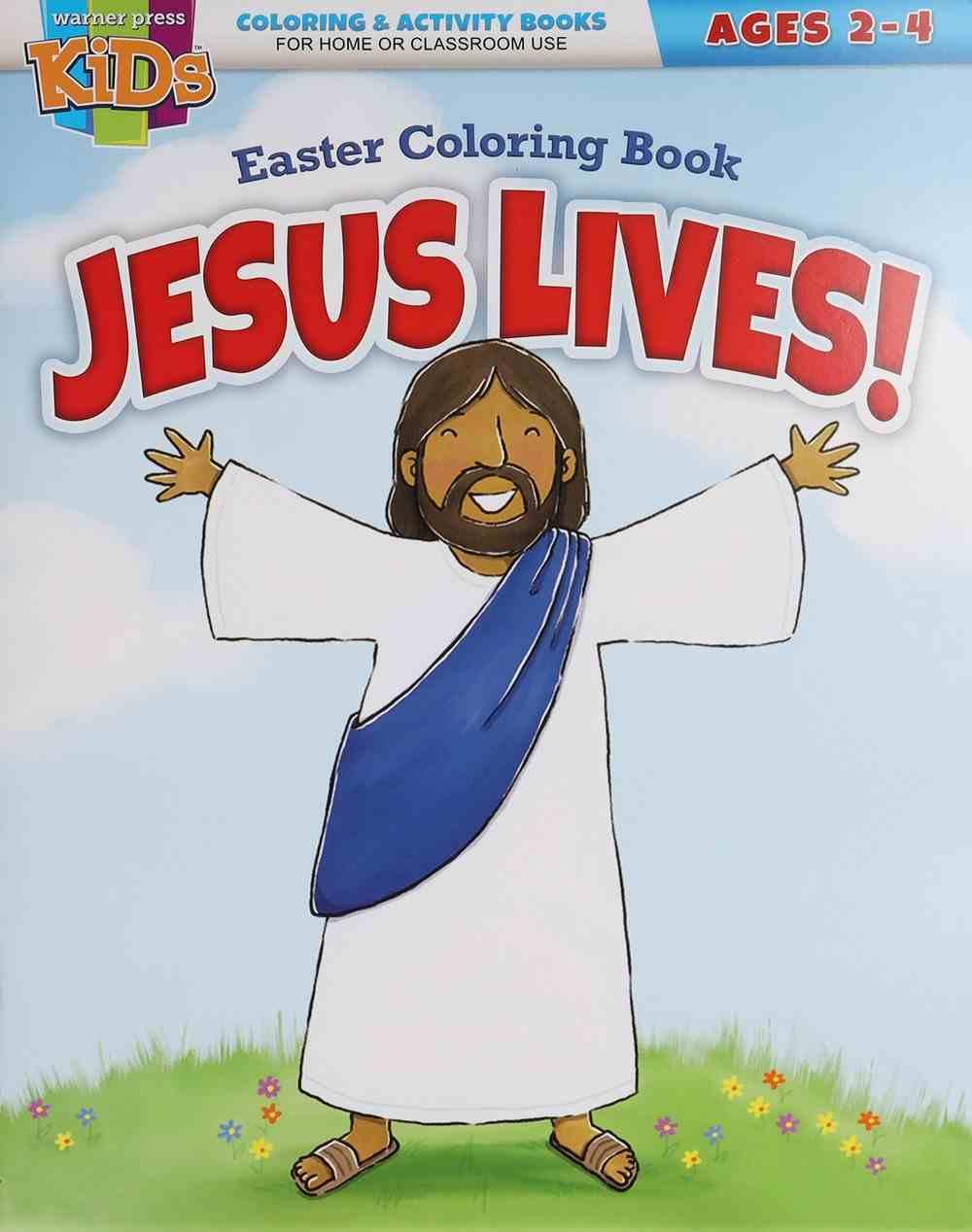 Jesus Lives! Easter Coloring Book (Warner Press Colouring/activity Under 5's Series) Paperback