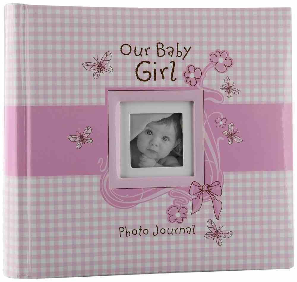 Our Baby Girl Photo Journal Pink General Gift