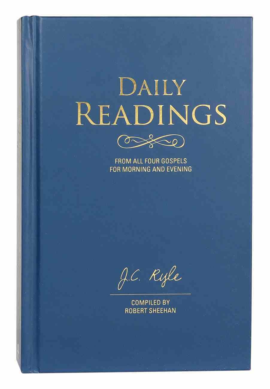 Daily Readings: From All Four Gospels For Morning and Evening Hardback