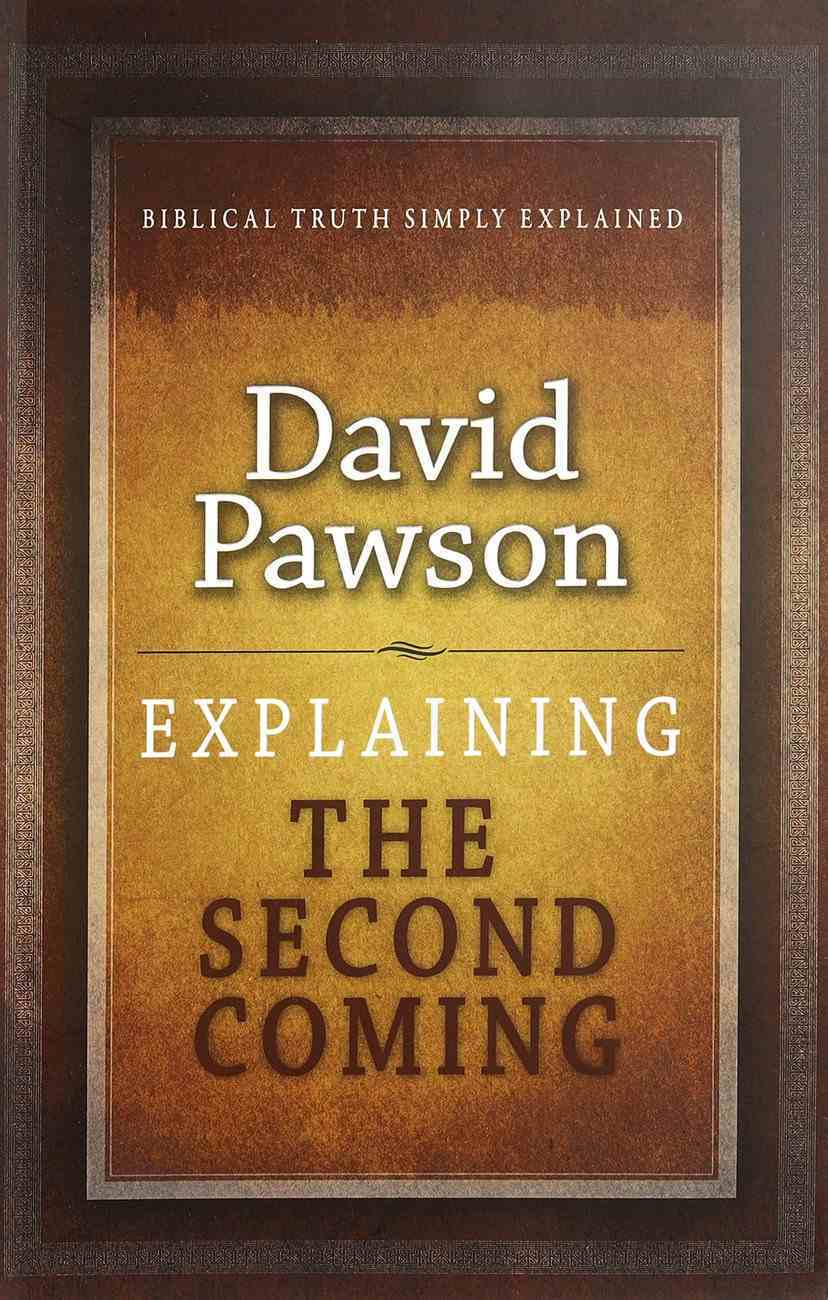 The Second Coming (Explaining Series) Paperback