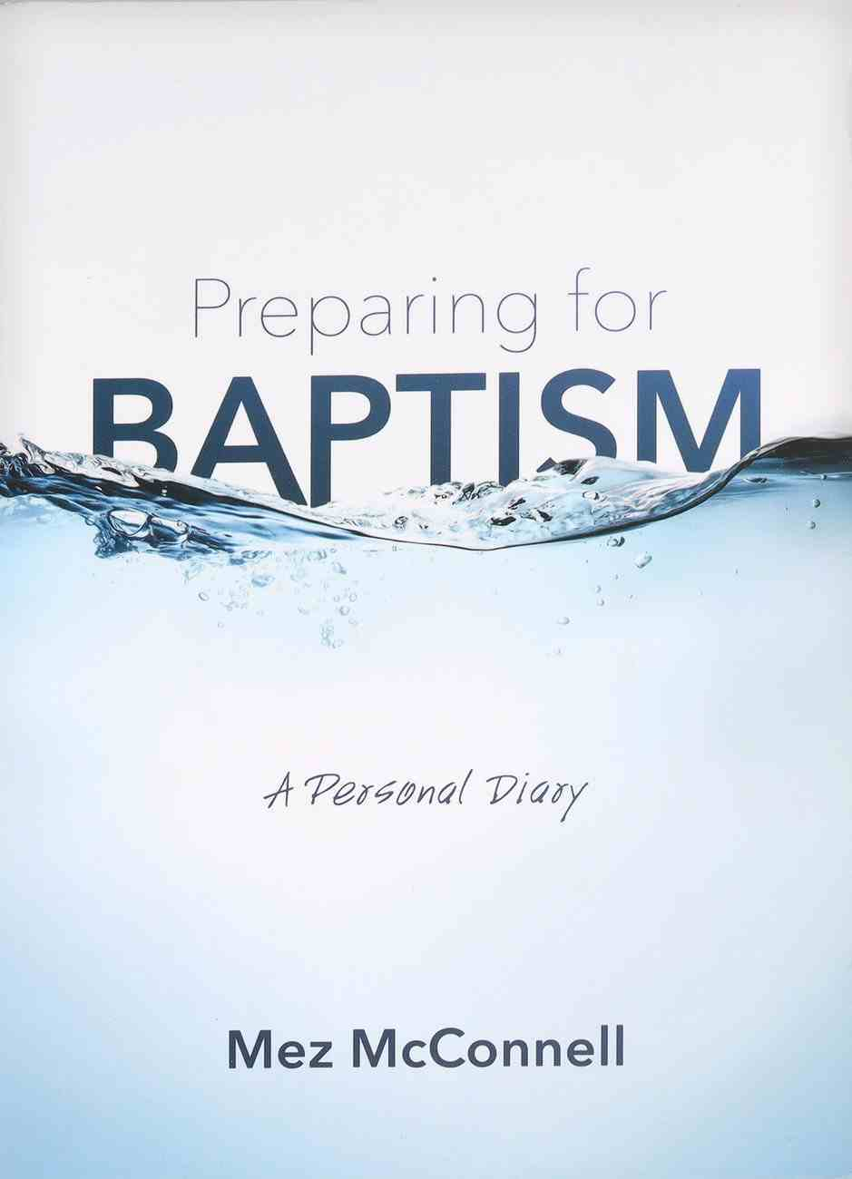 Preparing For Baptism: A Personal Diary Paperback