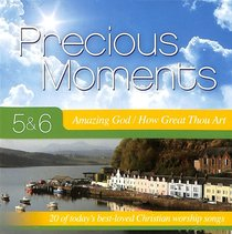 Album Image for Precious Moments 5 & 6 Double CD: Amazing God/How Great Thou Art - DISC 1