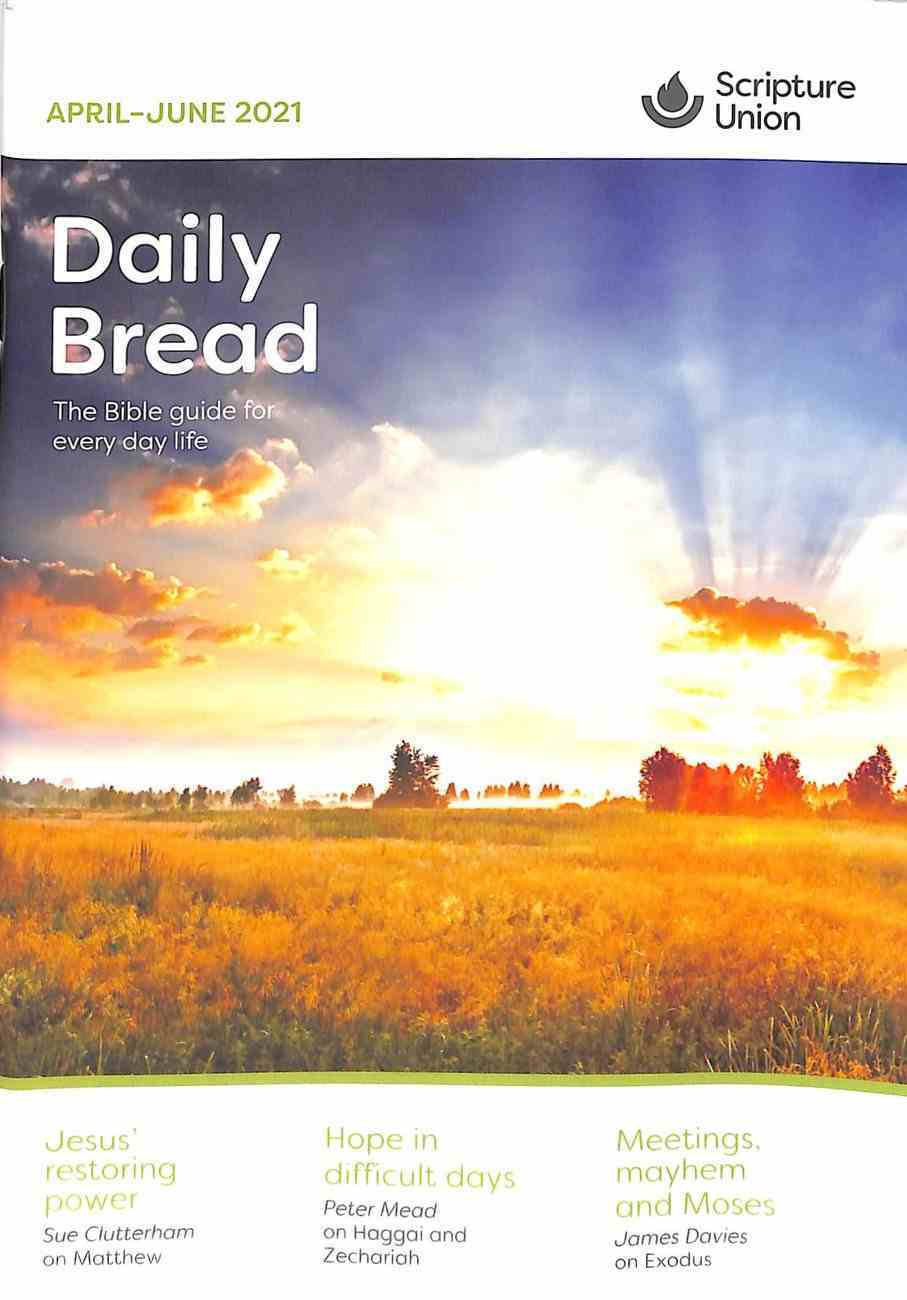 Daily Bread Adults 2021 #02: Apr-Jun Paperback
