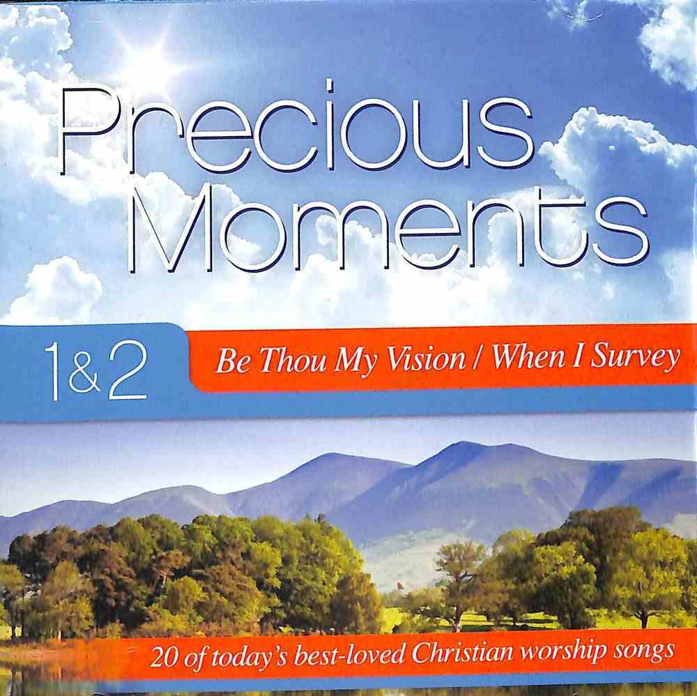 Precious Moments 1 & 2 Double CD: Be Thou My Vision/When I Survey CD