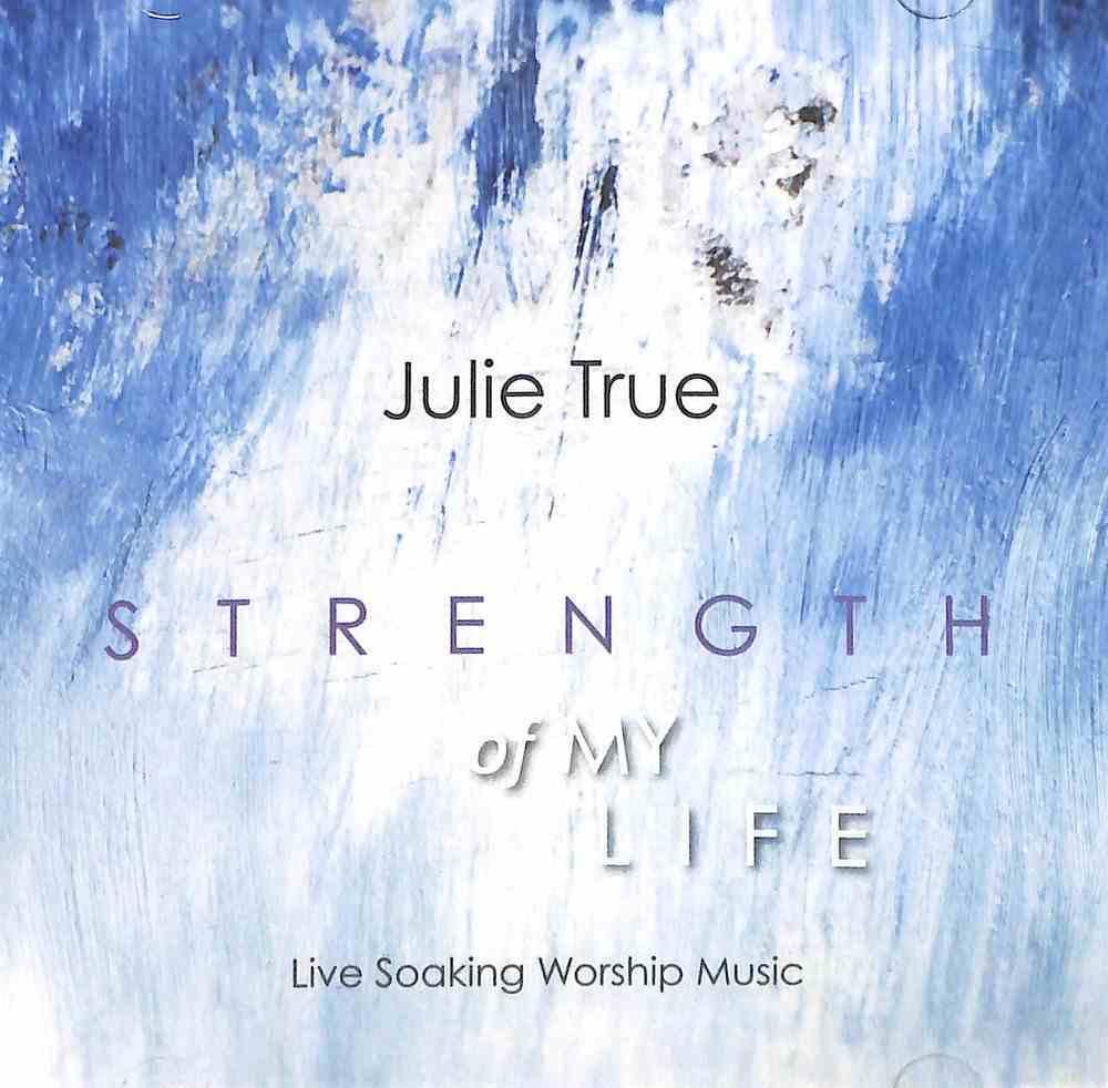 Strength of My Life CD