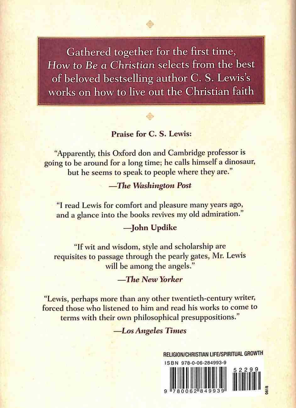 How to Be a Christian: Reflections and Essays Hardback