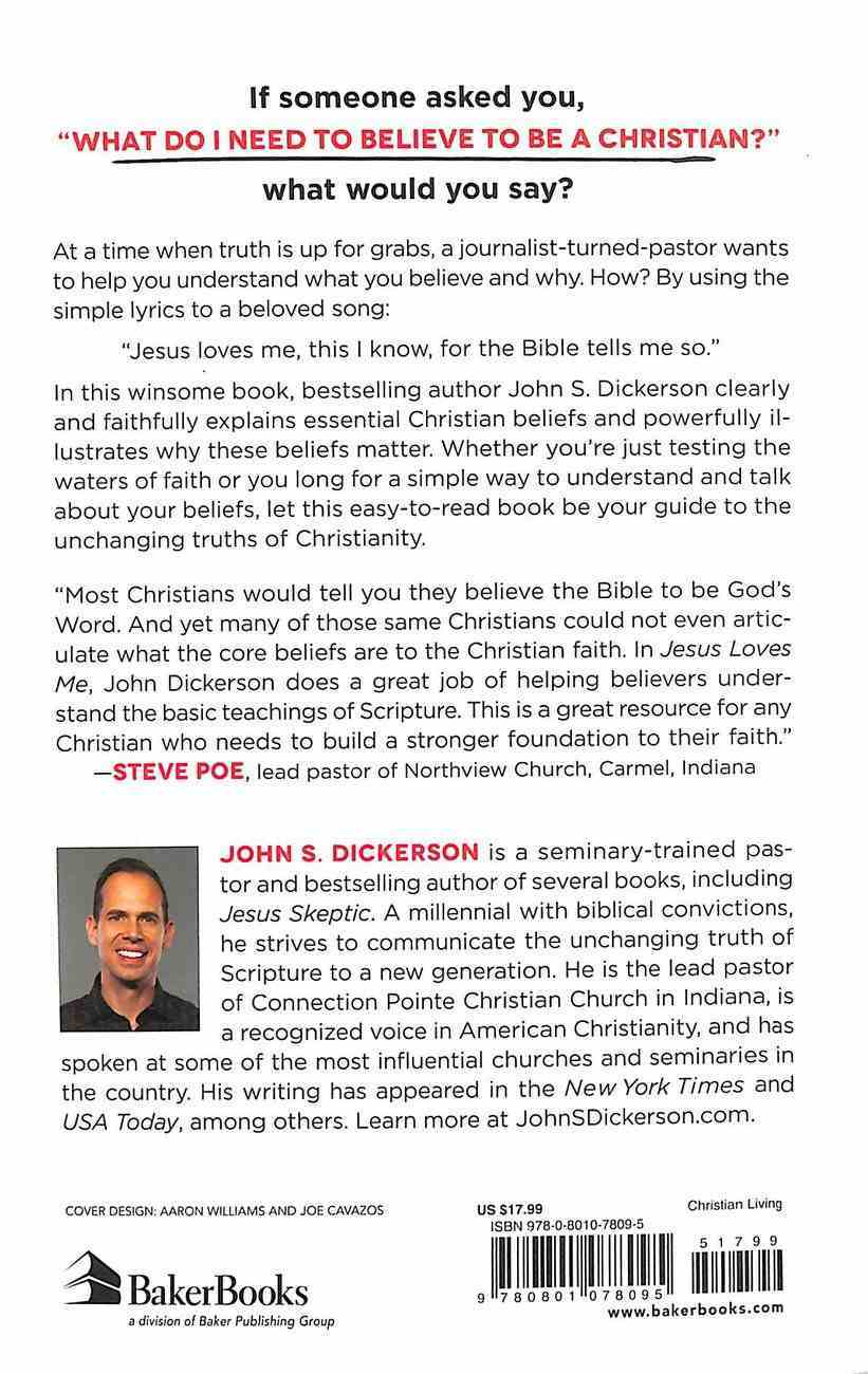 Jesus Loves Me: Christian Essentials For the Head and the Heart Paperback