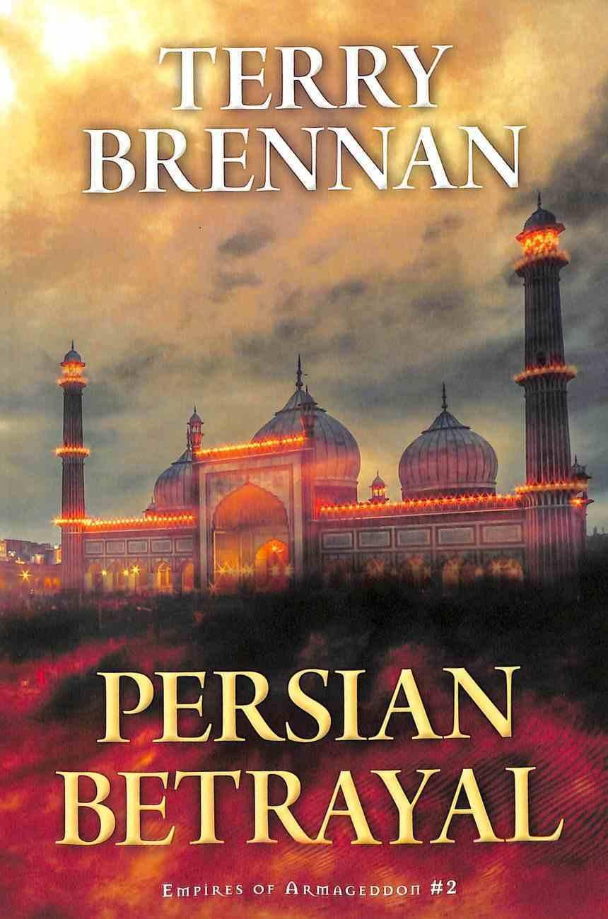 Persian Betrayal (Empires Of Armageddon Series) Paperback
