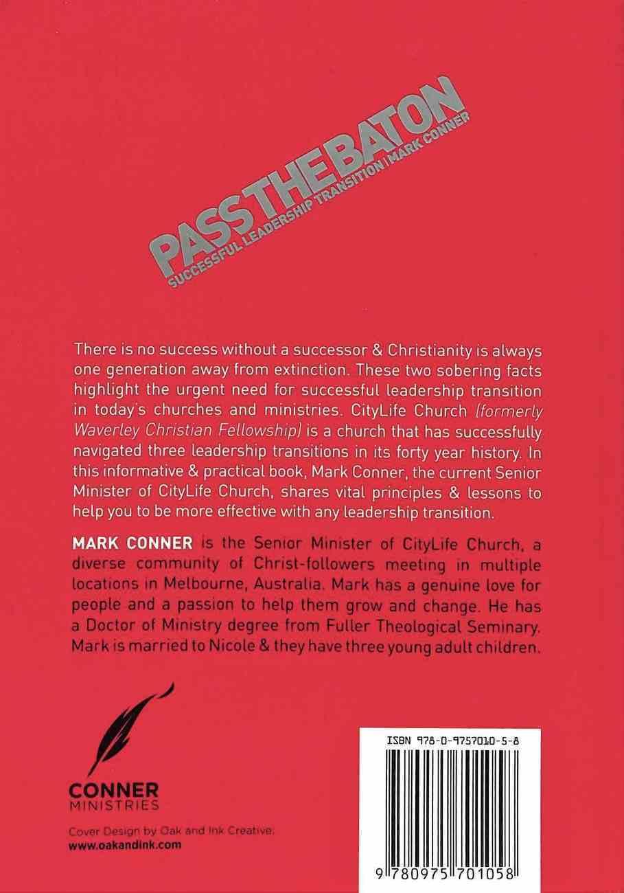 Pass the Baton: Successful Leadership Transition Paperback