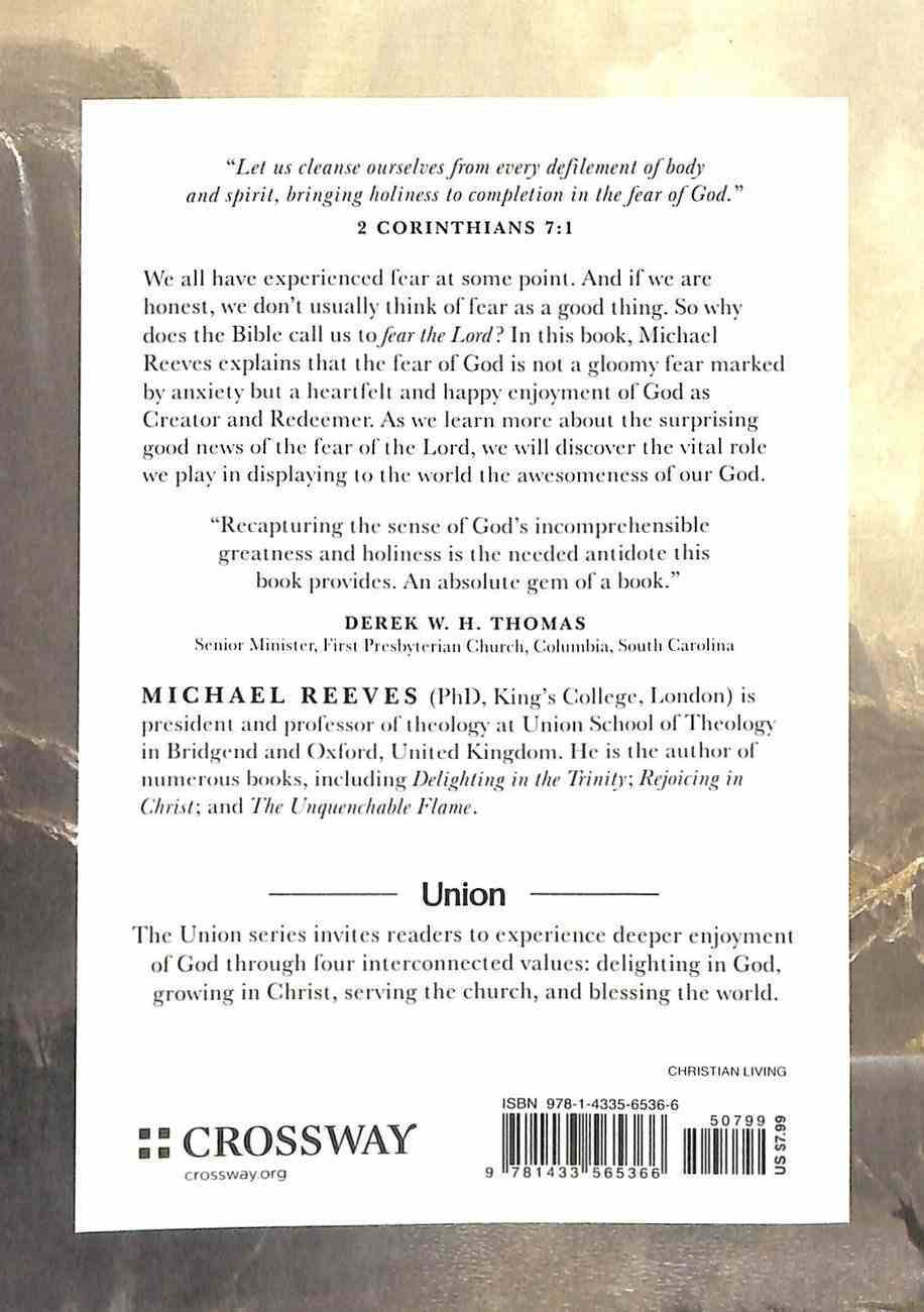 """What Does It Mean to Fear the Lord?: """"How the Fear of God Delights and Stengthens"""" (Union Series) Paperback"""