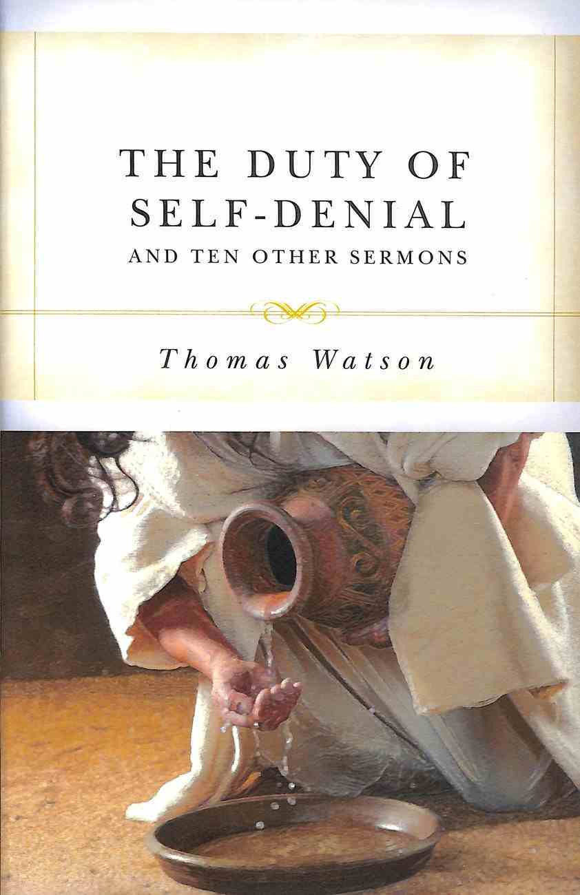 The Duty of Self-Denial and Ten Other Sermons Paperback