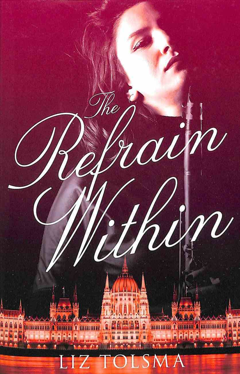 The Refrain Within (Music Of Hope Series) Paperback