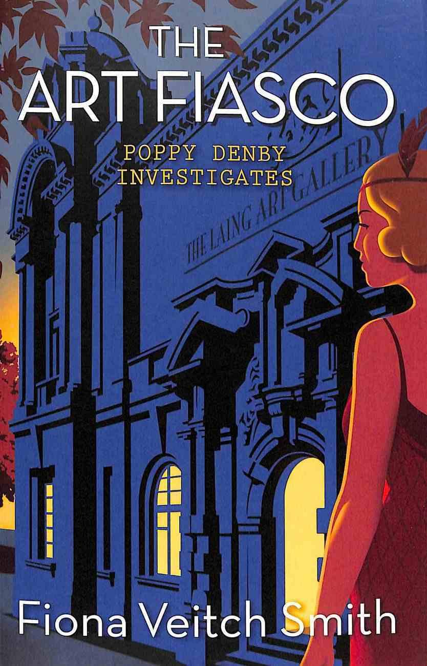 The Art Fiasco (#05 in Poppy Denby Investigates Series) Paperback