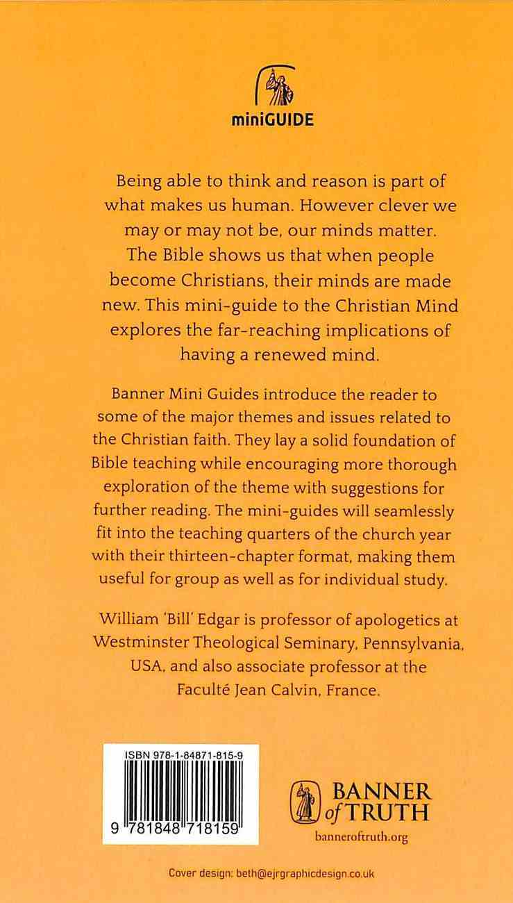 Christian Mind, The: Escaping Futility (Banner Mini-guides Series) Paperback