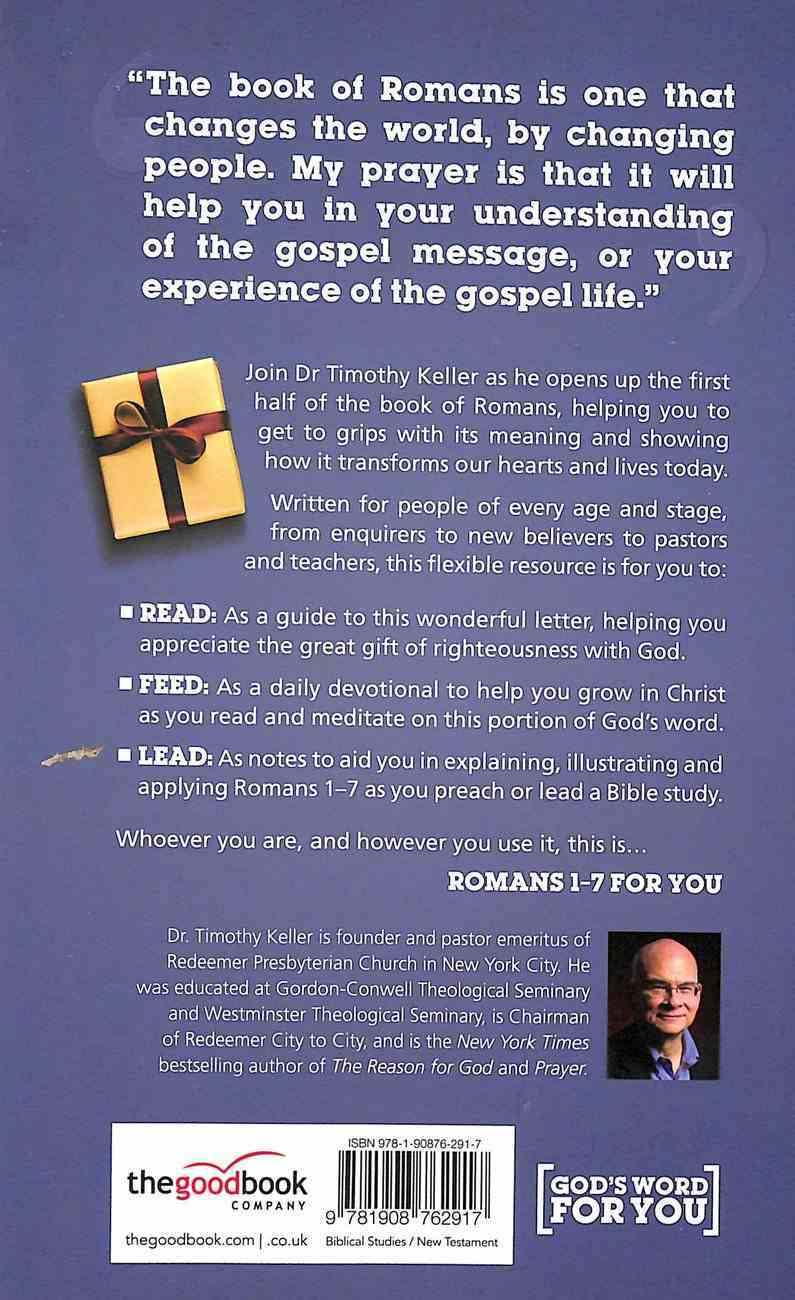 Romans 1-7 For You: Edited From the Study By Timothy Keller (God's Word For You Series) Hardback