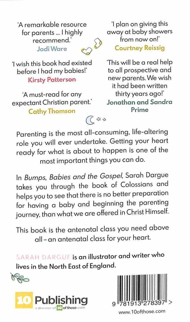 Bumps, Babies and the Gospel: Preparing Your Heart For Parenting Paperback