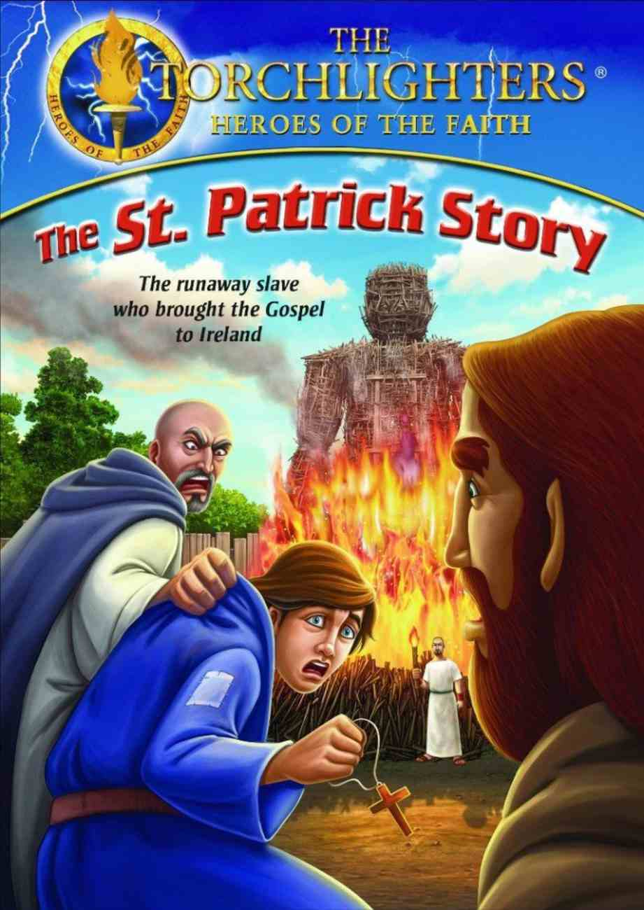 The St. Patrick Story (Torchlighters Heroes Of The Faith Series) DVD