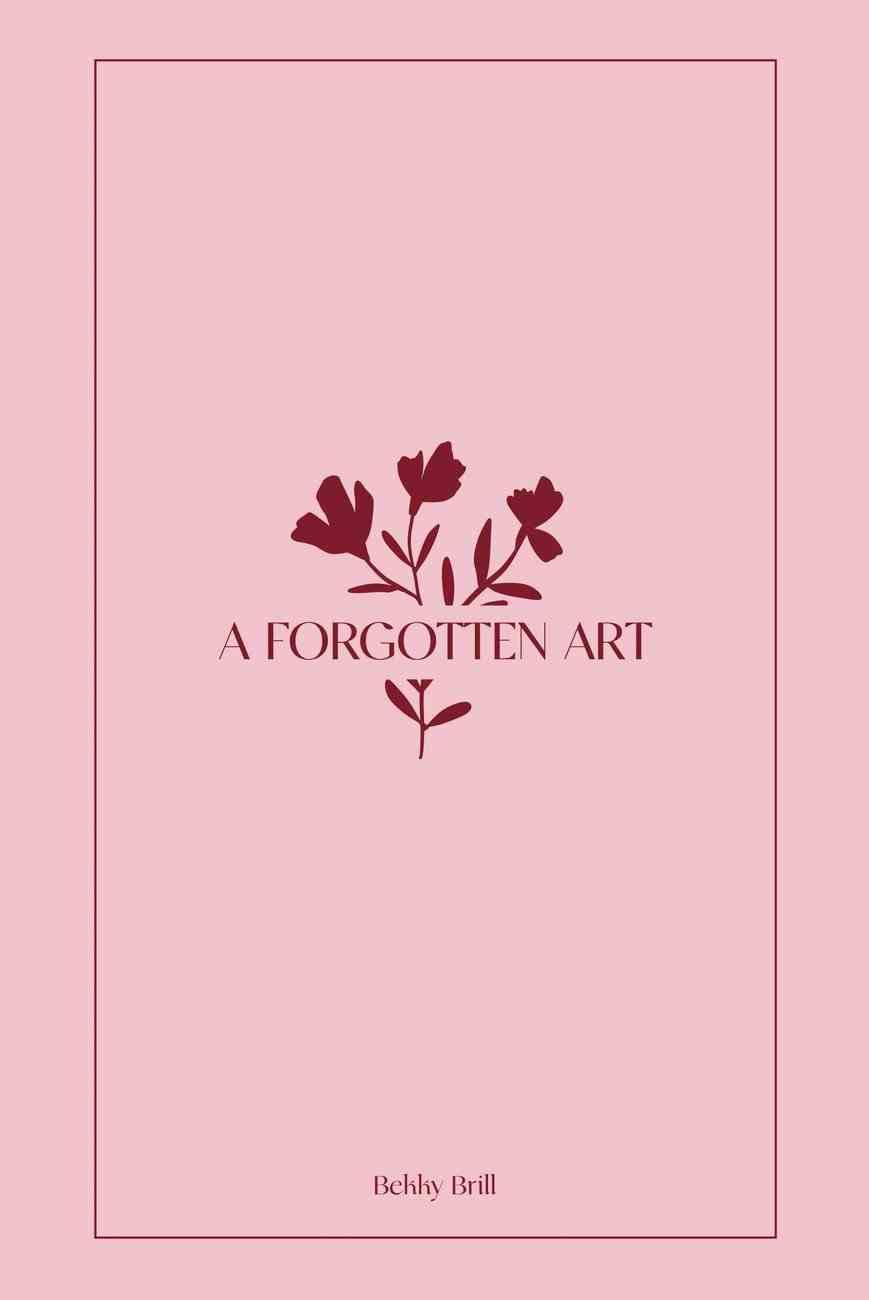 A Forgotten Art Paperback