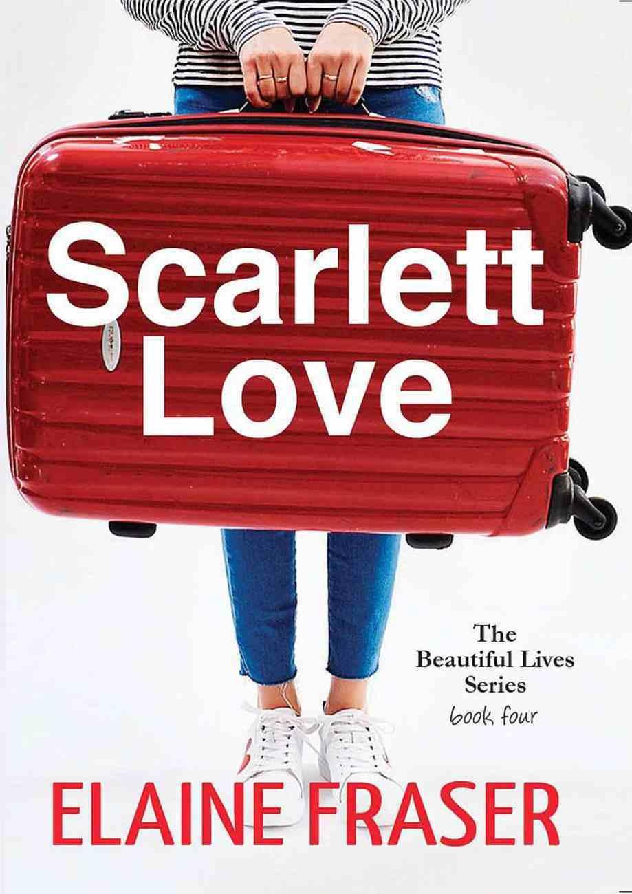 Scarlett Love (#04 in Beautiful Lives Series) Paperback