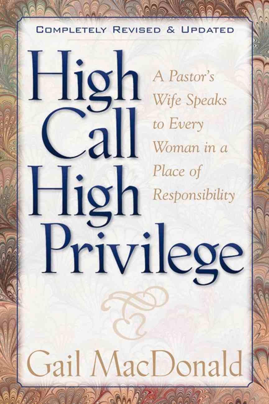 High Call High Privilege Paperback
