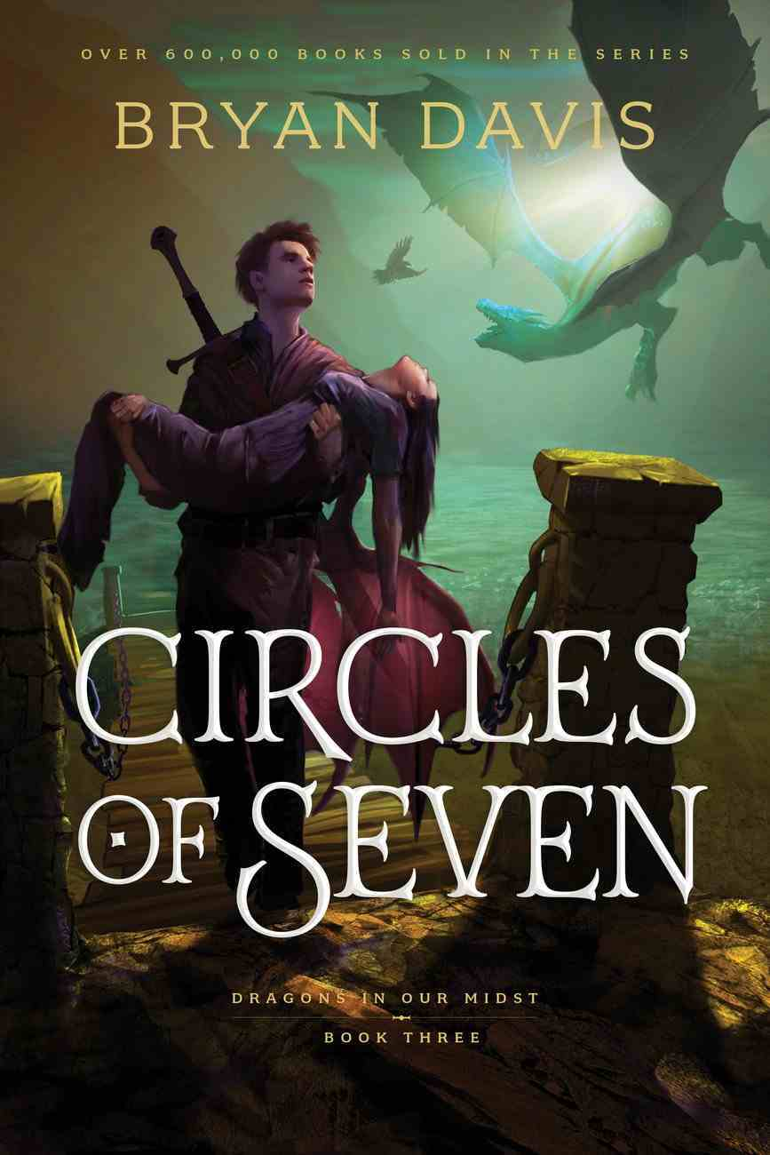 Circles of Seven (#03 in Dragons In Our Midst Series) Paperback
