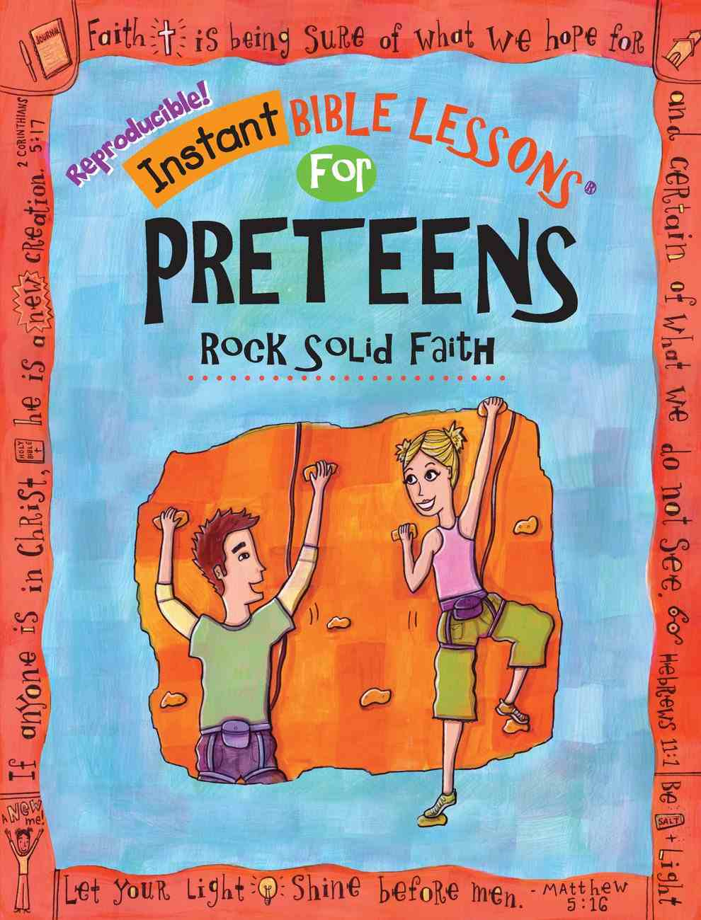 Rock Solid Faith (Ages 10-12) (Instant Bible Lessons Series) Paperback
