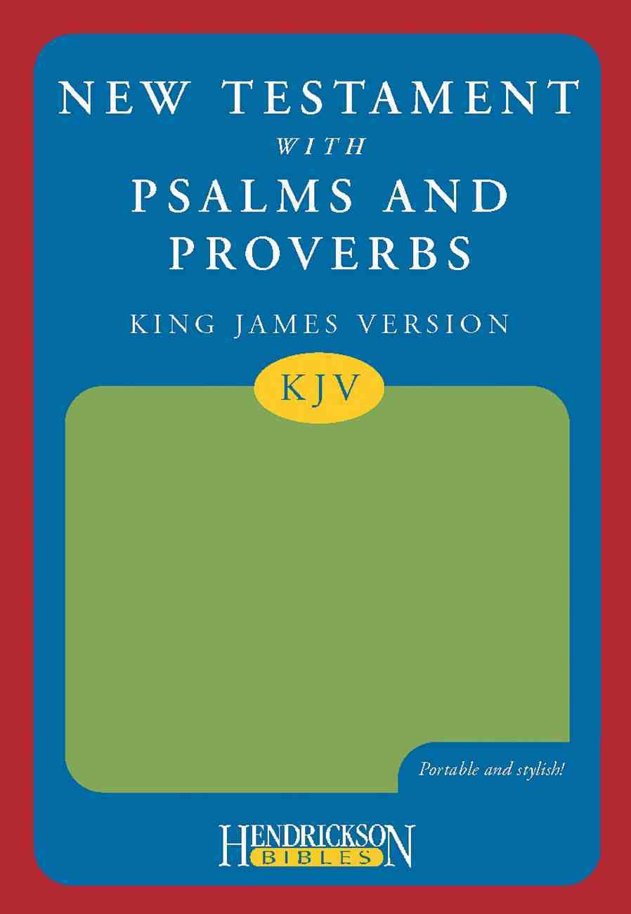 KJV New Testament With Psalms and Proverbs Green Imitation Leather