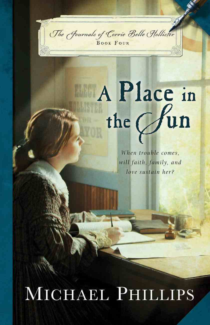 A Place in the Sun (#04 in The Journals Of Corrie Belle Hollister Series) Paperback