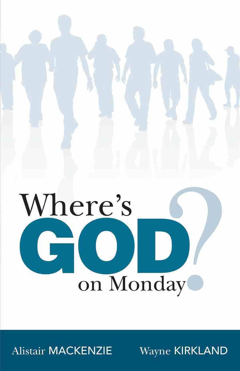 Where's God on Monday? Hardback