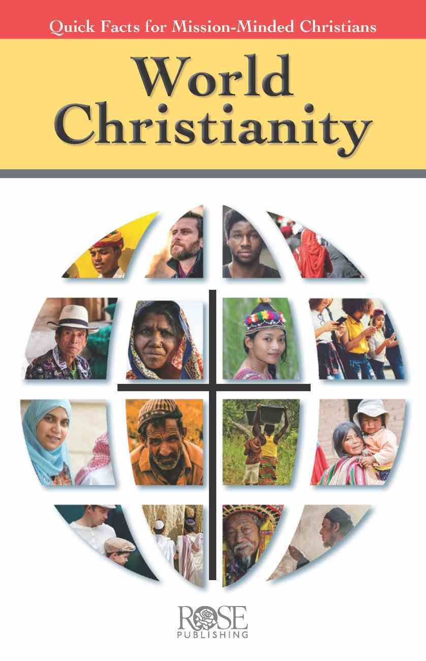 World Christianity: Quick Facts For Mission-Minded Christians Pamphlet