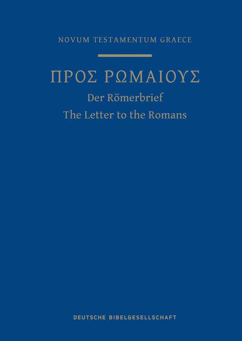 Greek Scripture Journal For Romans: From the 28Th Edition of the Nestle-Aland Novum Testamentum Graece Paperback