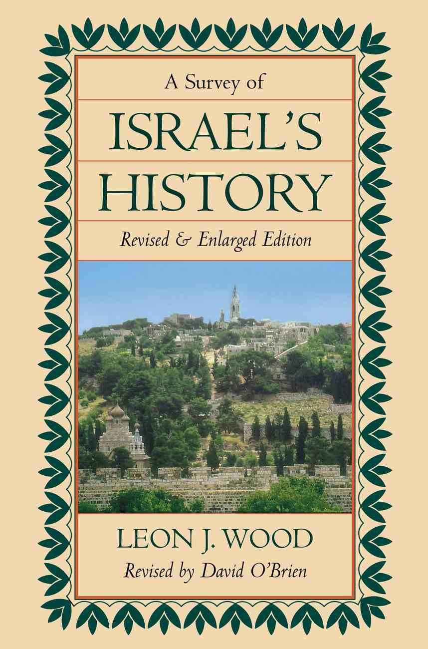 A Survey of Israel's History Hardback
