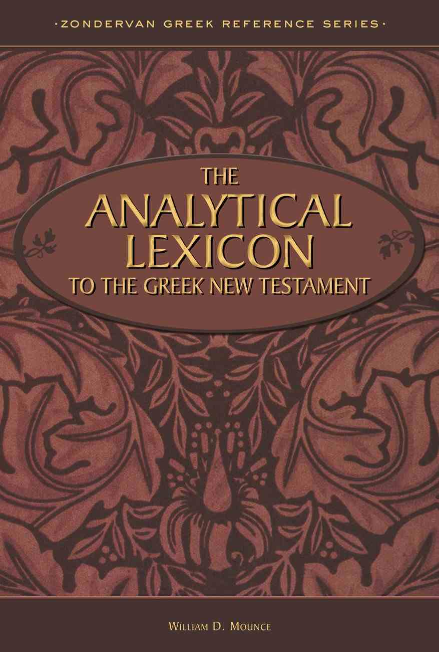 Analytical Lexicon to the Greek NT Hardback