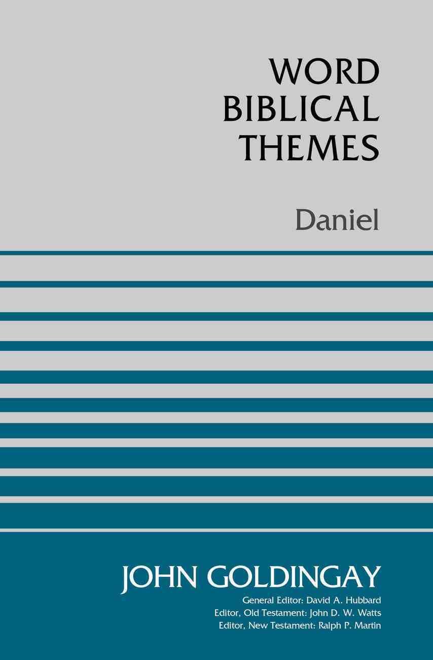 Daniel (Word Biblical Themes Series) Paperback