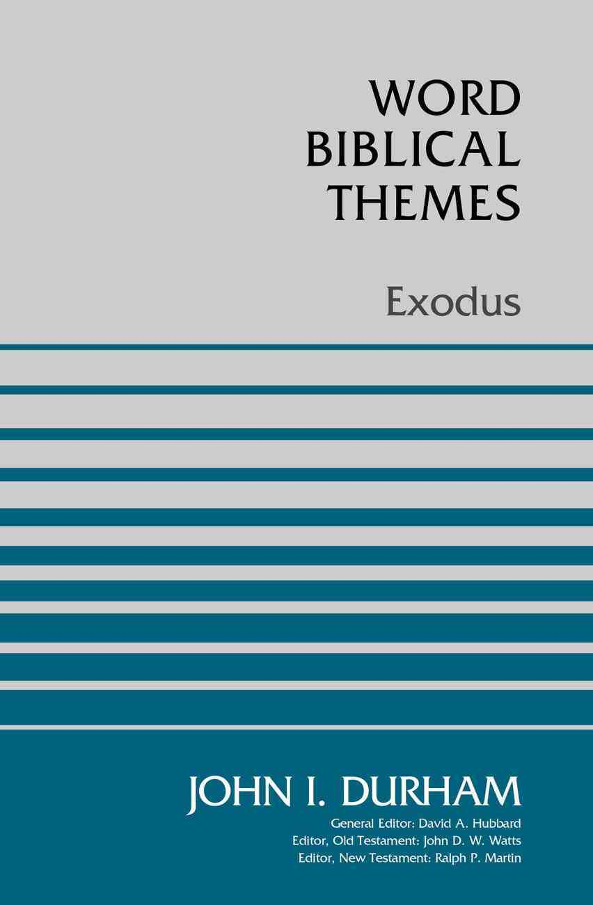 Exodus (Word Biblical Themes Series) Paperback