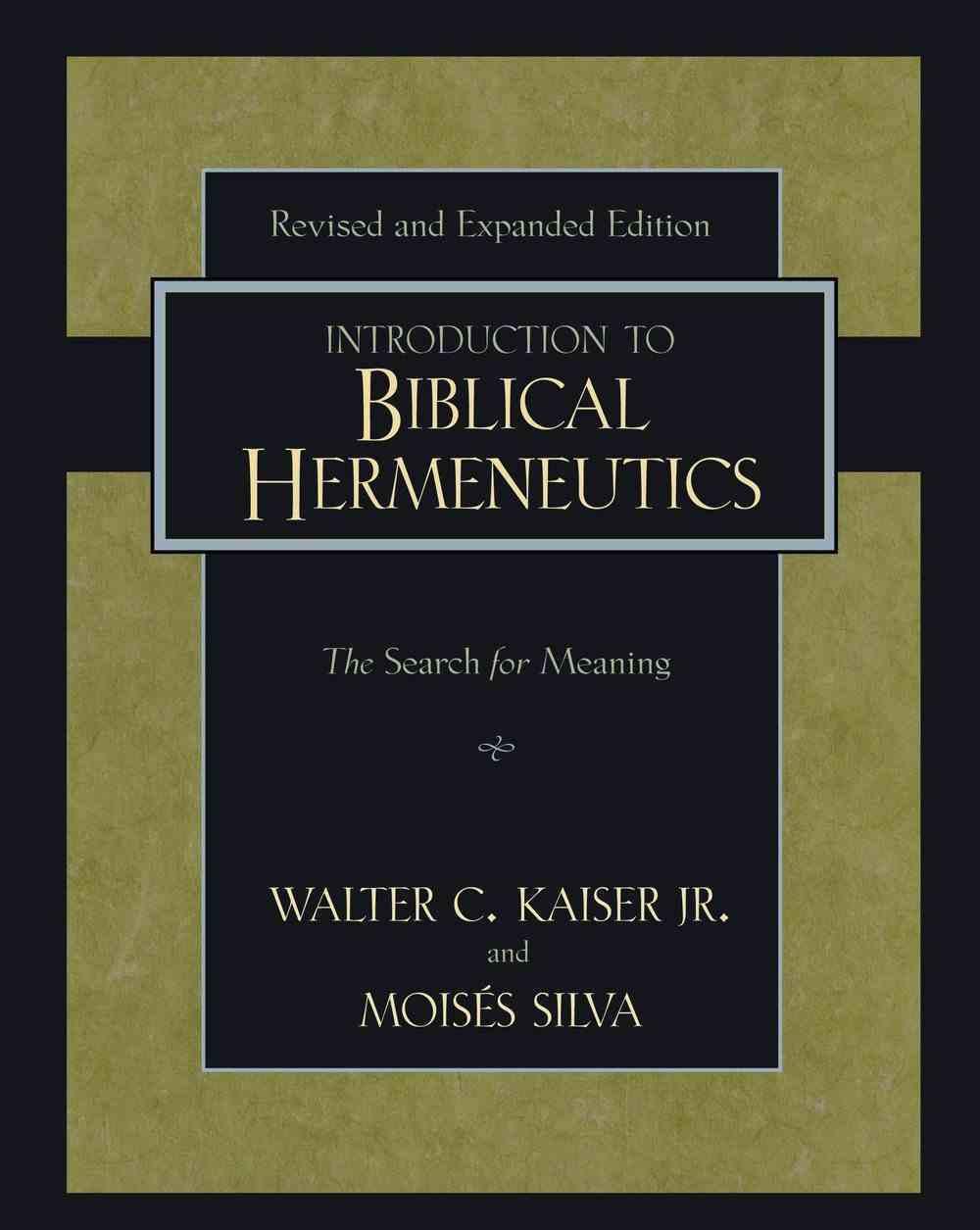 Introduction to Biblical Hermeneutics (And Expanded) Hardback