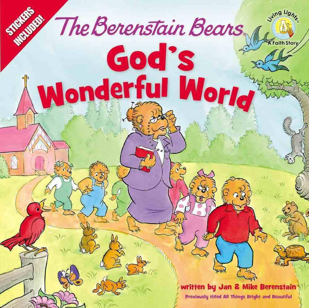 God's Wonderful World (The Berenstain Bears Series) Paperback
