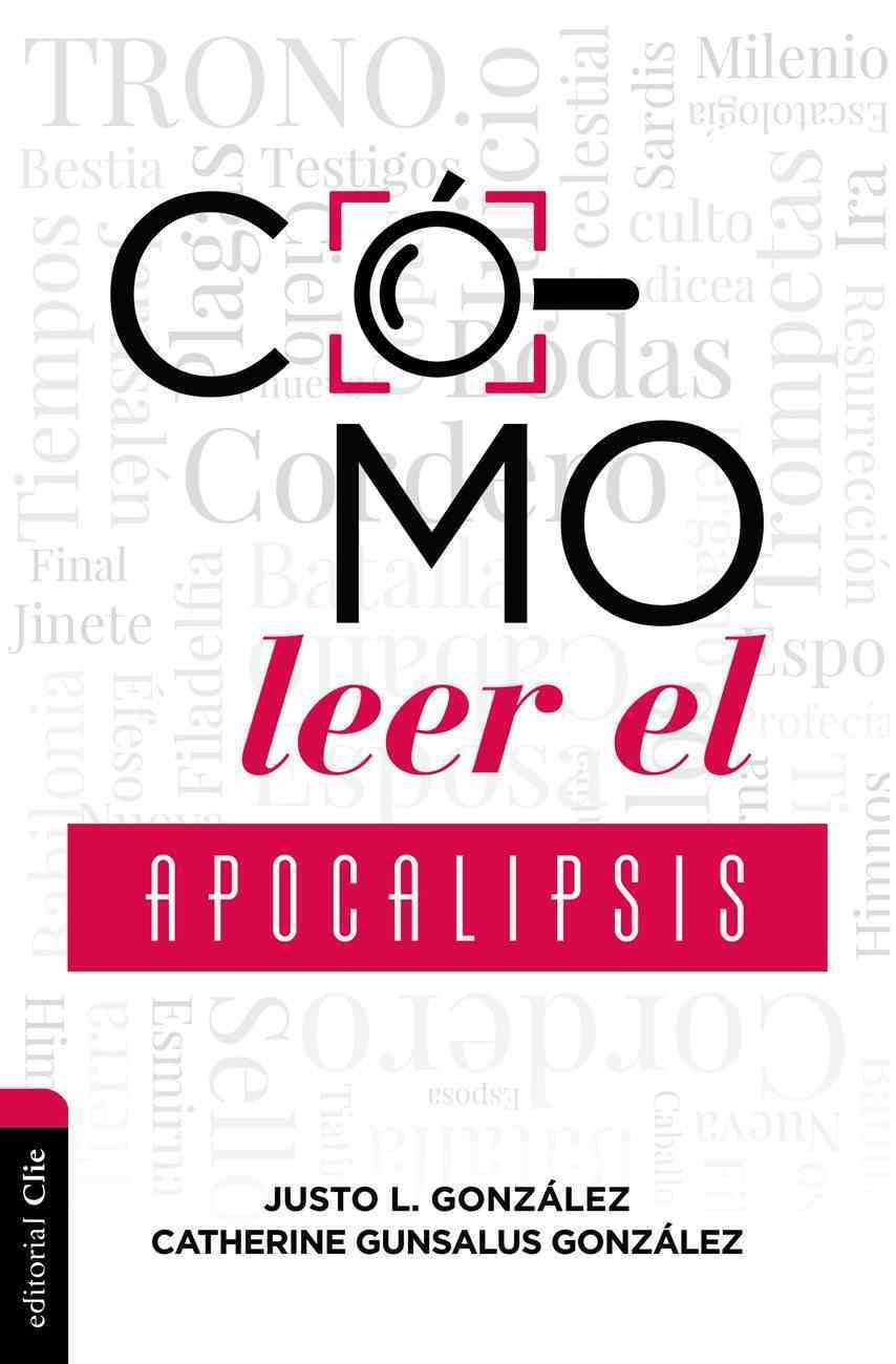 Como Leer El Apocalipsis Paperback