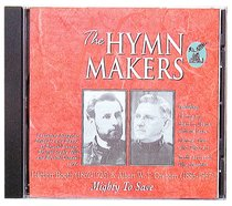 Album Image for Mighty to Save (Hymn Makers Series) - DISC 1