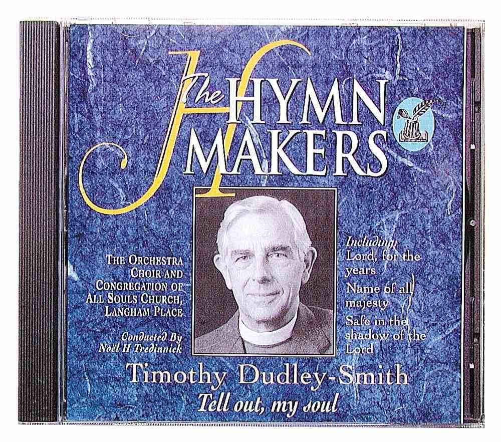 Tell Out My Soul (Hymn Makers Series) CD