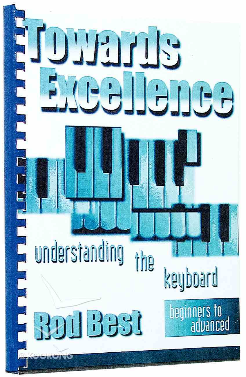 Towards Excellence-Understanding the Keyboard Beginners to Advanced Spiral